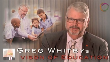 Vision of Education  Greg Whitby